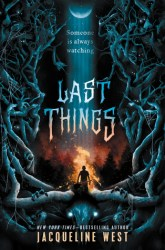 Cover for Last Things by Jacqueline West
