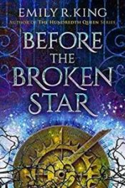 Before the Broken Star by Emily R. King cover