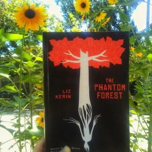 The Phantom Forest by Liz Kerin