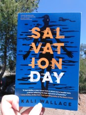 Salvation Day by Kali Wallace ARC