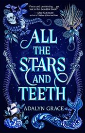 All the Stars and Teeth cover