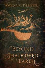 Beyond the Shadowed Earth cover