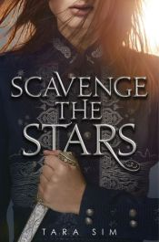 Cover for Scavenge the Stars by Tara Sim
