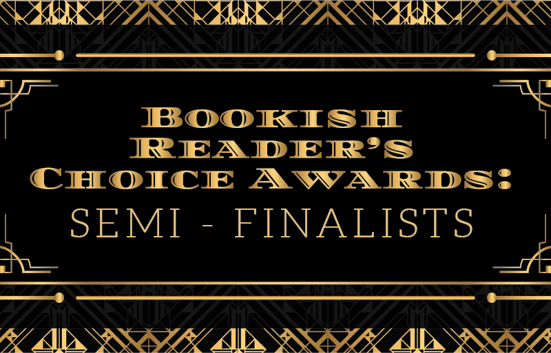2019 Semi-Finalists for the Bookish Reader's Choice Awards!