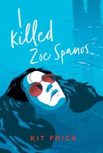 I Killed Zoe Spanos cover