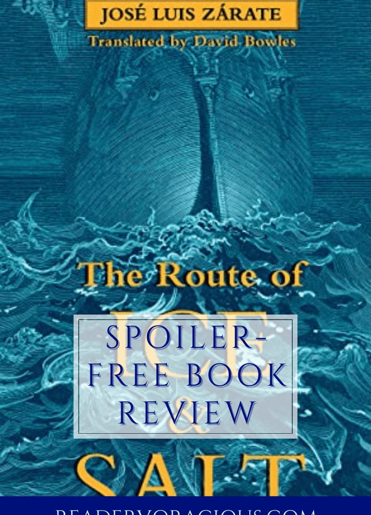 ARC Review: The Route of Ice and Salt by José Luis Zárate