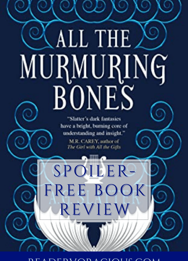 ARC Review: All the Murmuring Bones by A.G Slatter