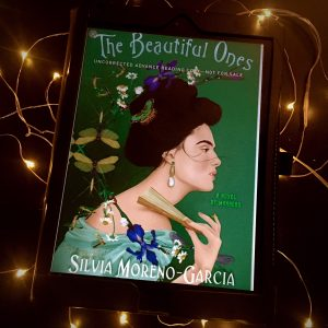 eARC copy of The Beautiful Ones