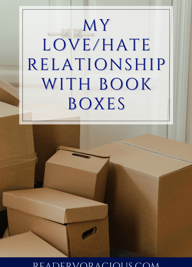 My Love/Hate Relationship with Book Boxes