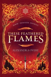 cover for These Feathered Flames