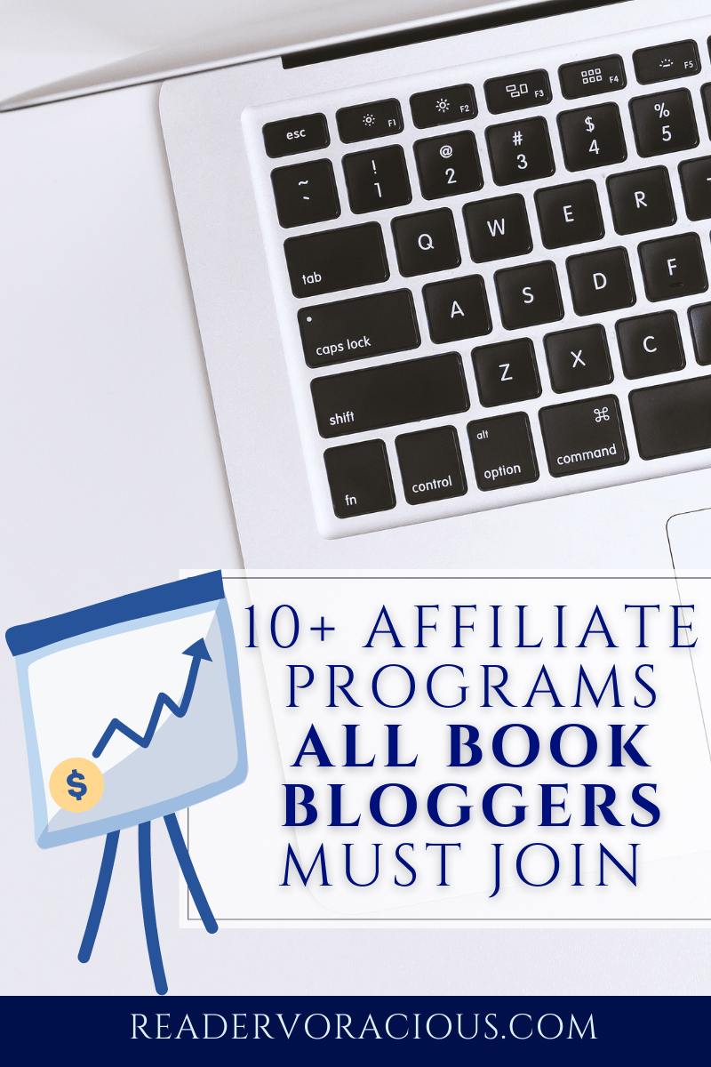 10+ Affiliate programs book bloggers must join