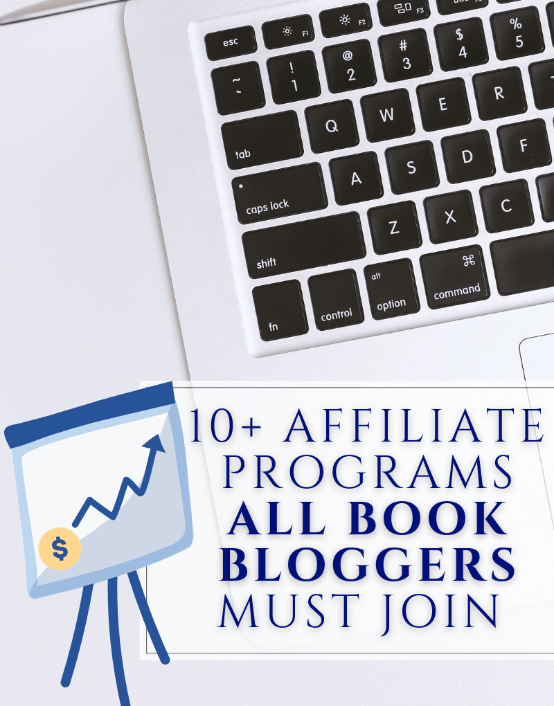 10+ Affiliate Programs for Book Bloggers to Join