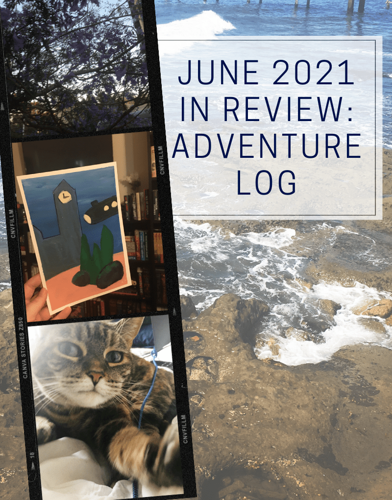 All things read & done in June 2021  |  adventure log
