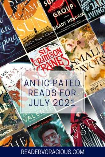 13 Anticipated Reads for July 2021