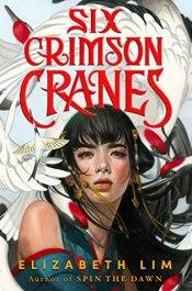 US cover for Six Crimson Cranes