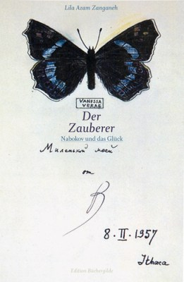 Lila Azam Zanganeh: »Der Zauberer Nabokov und das Glück«