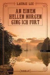 Laurie Lee: »An einem hellen Morgen ging ich fort«. Aus dem Englischen von Vanessa Wieser und mit einem Nachwort von Robert MacFarlane. Milena, 1. April 2016, 280 Seiten, 23,00 €.