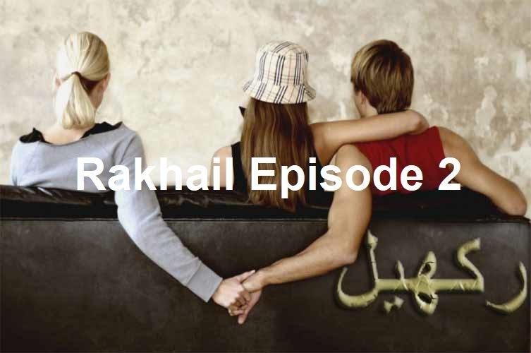 Rakhail Novel Episode 2