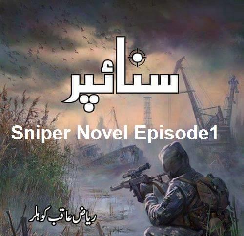 Sniper Novel Episode 1