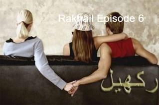 Rakhail Episode 6