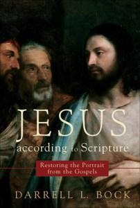 Jesus According to the Scripture