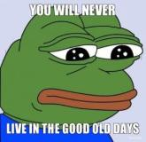 Never Live in Good Old Days