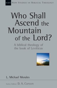 Morales, Who may ascend the moountain of God?