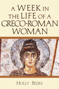 Week in the Love of a Greco-Roman Woman