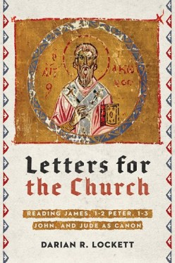 Lockett, Letters for the Church