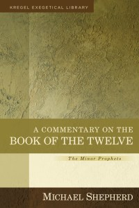 Shepherd, exegetical commentary on the Book of the Twelve