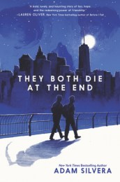 Adam Silvera - They Both Die At The End