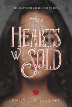 Emily Lloyd-Jones - The Hearts We Sold