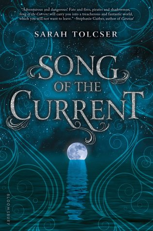 Sarah Tolcser - Song of the Current