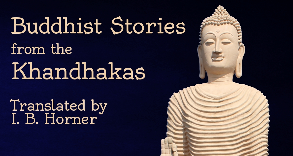 Cover of Buddhist Stories from the Khandhakas by I. B. Horner