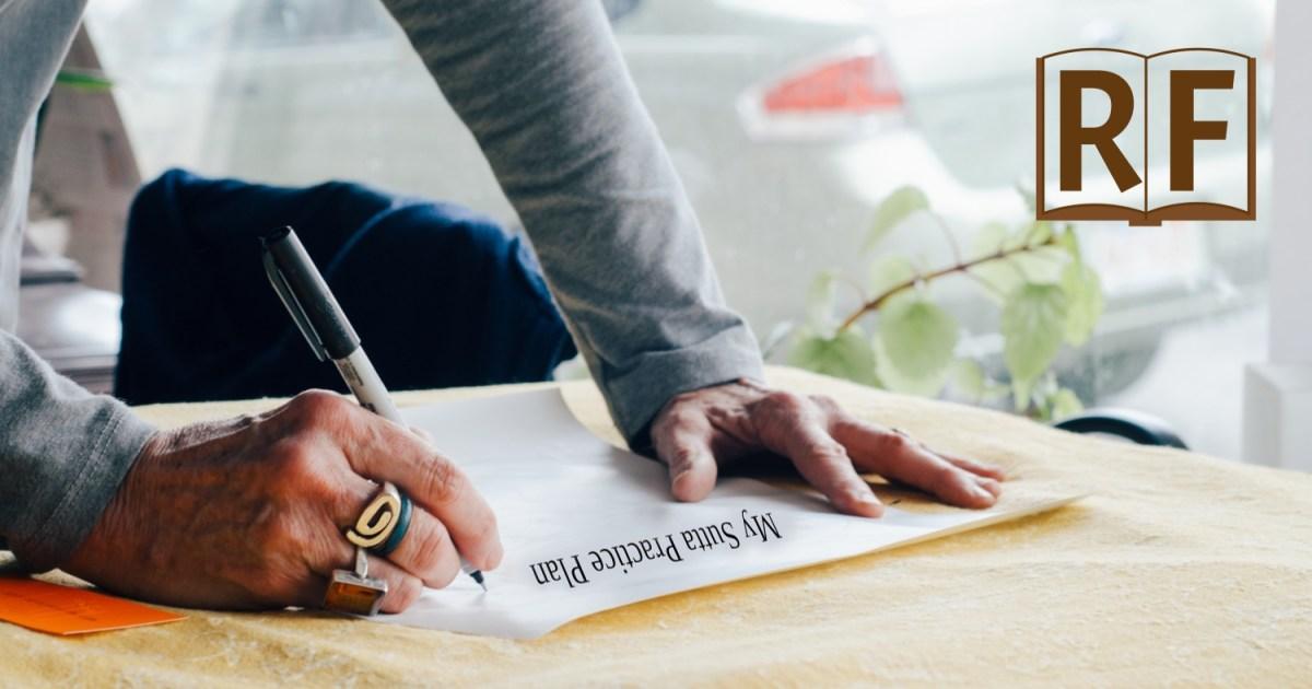 Make a Sutta Reading Practice Plan