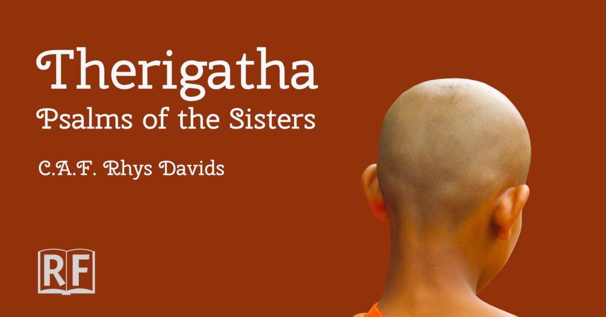 Therigatha: Psalms of the Sisters, Mrs C.A.F. Rhys Davids, Free Kindle, Epub