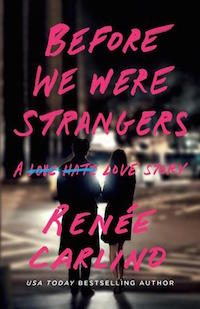 Review ♥ Before We Were Strangers by Renée Carlino