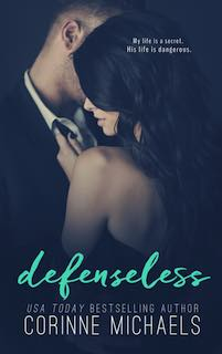 Excerpt & Trailer ♥ Defenseless by Corinne Michaels