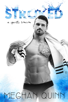 Cover Reveal ♥ Stroked by Meghan Quinn