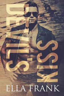 Review, Excerpt & Giveaway ♥ Devil's Kiss by Ella Frank
