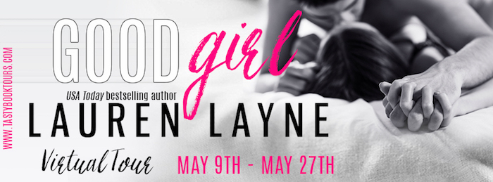 Blog Tour, Excerpt & Giveaway ♥ Good Girl by Lauren Layne