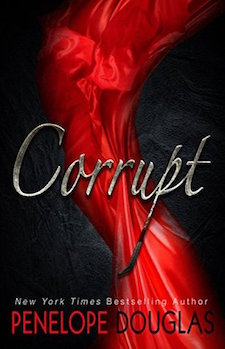 Review ♥ Corrupt by Penelope Douglas