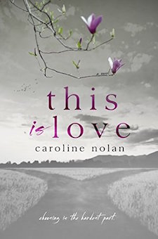 Review ♥ This Is Love by Caroline Nolan