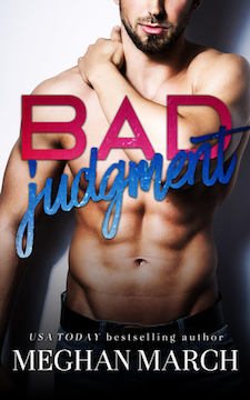 Blog Tour, Review & Excerpt ♥ Bad Judgment by Meghan March