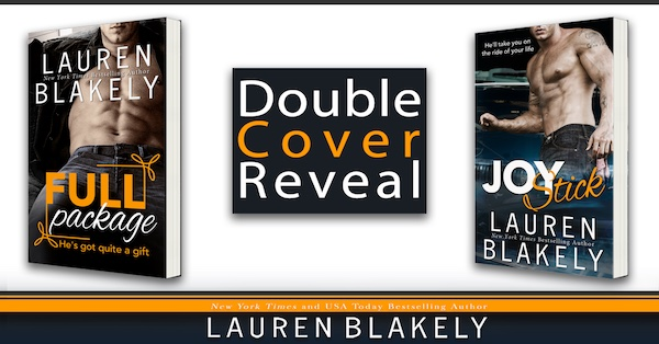 Double Cover Reveal ♥ Full Package and Joy Stick by Lauren Blakely