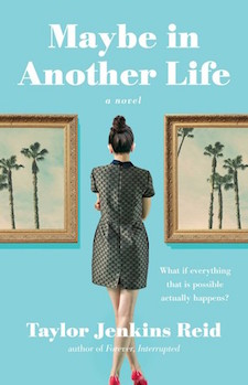 Review ♥ Maybe in Another Life by Taylor Jenkins Reid