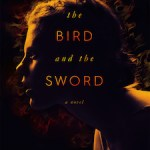 The Bird and the Sword cover