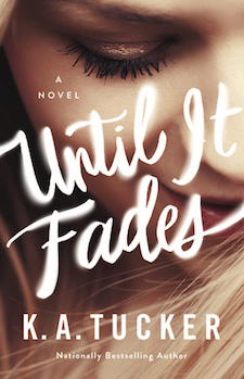 Review ♥ Until It Fades by K.A. Tucker