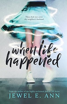 Review & Excerpt ♥ When Life Happened by Jewel E. Ann