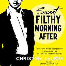 Audiobook Review ♥ Sweet Filthy Morning After by Christina Lauren